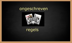 Ongeschreven Blackjack regels